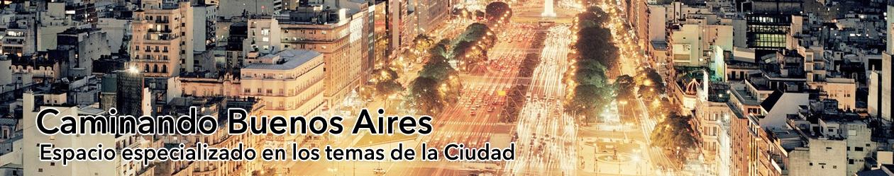 Caminando Buenos Aires